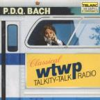 P.D.Q. Bach: Classical WTWP Talkity-Talk Radio