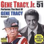 Performs the Best of Gene Tracy Vol. 1