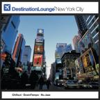 Destination Lounge: New York City