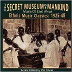 Secret Museum of Mankind: Music of East Africa, 1925-1948
