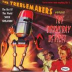 Treblemakers Vs. Doomsday Devi