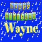 Happy Birthday Wayne