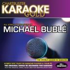Chartbuster Karaoke Gold: Michael Buble