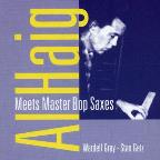 Meets Master Bop Saxes 1948 - 1949