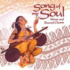 Song of My Soul-Kirtan & Sacred Chants