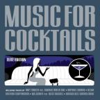 Music For Cocktails: Elite Edition