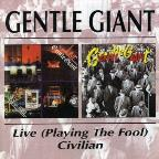 Live (Playing The Fool)/Civilian