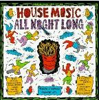 Best Of House Music Vol. 3: House Music All Night
