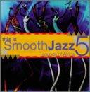 This Is Smooth Jazz, Vol. 5: Sounds Of Africa