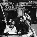 Money Jungle (Stereo)