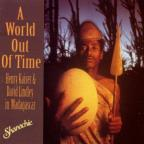 World Out of Time: Henry Kaiser & David Lindley in Madagascar