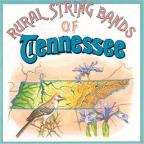 Rural Tennessee String Bands