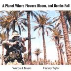 Planet Where Flowers Bloom, And Bombs Fall