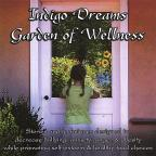 Indigo Dreams:Garden Of Wellness