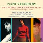 Wild Women Don't Have The Blues/You Never Know