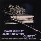 David Murray & James Newton Quintet