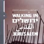 Walking In Jerusalem