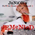 Junior's Nervous Breakdown Vol.2 (Demented/Mixed By Junior Vasquez)