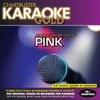 Karaoke Gold: All Songs in the Style of Pink