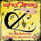 Who?Mag Distribution Presents..The .99 Download Instrumental Collection - Vol. 1