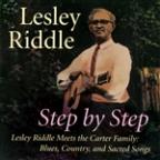 Step By Step: Lesley Riddle Meets The Carter Family: Blues, Country & Sacred Songs