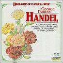 Highlights of Classical Music- Handel: Hallelujah, Largo