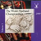 World Pipe Band Championships 1999, Vol. 1