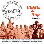 Hot Harmony Groups 1932 - 1951: Viddle De Vop, Vol. 2