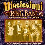 Mississippi String Bands, Vol. 2