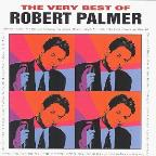 Very Best of Robert Palmer