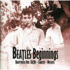 Beatles Beginnings, Vol. 1: Quarrymen - Skiffle - Country - Western