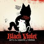 Black Violet Act 1: The Leagues Of Despair