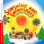 Sunshine and Snowflakes: 40 Kids Singin' at Christmas