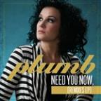 Need You Now (Remix EP)