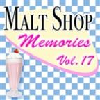 Malt Shop Memories Vol.17