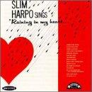 Slim Harpo Sings Raining in My Heart (Hip-O)