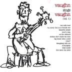 Vaughn Sings Vaughn, Vol. 1