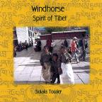 Windhorse: Spirit of Tibet