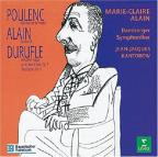 Poulenc: Concerto en Sol Majeur; Alain: Sarabande; Durufle: Prélude & Fugue and Others