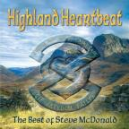 Highland Heartbeat: The Best of Steve McDonald
