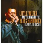 Little Walter & The Kings of the Blues Harmonica: Blowin' & Suckin'