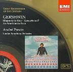 Gershwin: Rhapsody in Blue; Concerto in F; An American in Paris