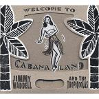 Welcome to Cabana Land
