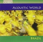 Acoustic World 1: Brazil