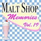 Malt Shop Memories Vol.19