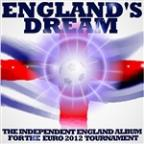 England's Dream: The Independent England Album For Euro 2012