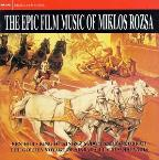 Epic Film Music Of Miklos Rozsa