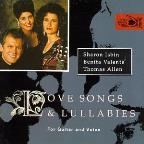 Love Songs & Lullabies / Isbin, Valente, Allen