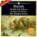 Wagner: The Ride Of The Valkyries, Etc / Sir Georg Solti