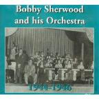 Bobby Sherwood and His Orchestra, 1944-1946
